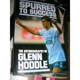 Spurred to Success: Autobiography of Glenn Hoddle