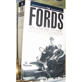 (Ford). Peter Collier & David Horowitz: The Fords. An American Epic